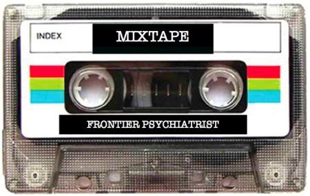 Frontier Psychiatrist Monthly Mixtape
