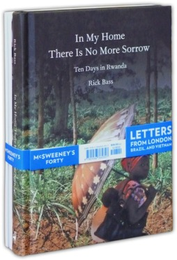 Rick Bass, In My Home There is No More Sorrow, McSweeneys