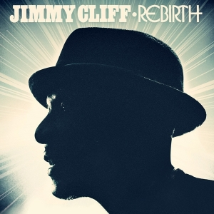 Jimmy Cliff, Rebirth
