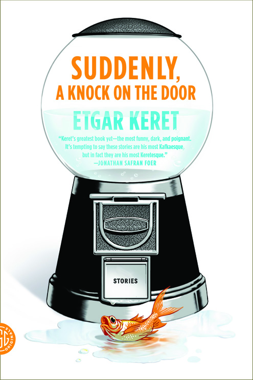 tumblr m2kxzossge1qf08vco1 500 Israeli Flash: A Review of Etgar Keret, Suddenly, a Knock On the Door